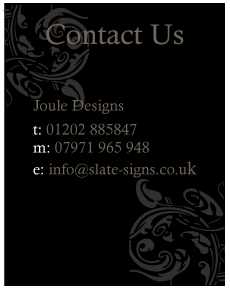 Contact Joule Designs Slate Sign Makers